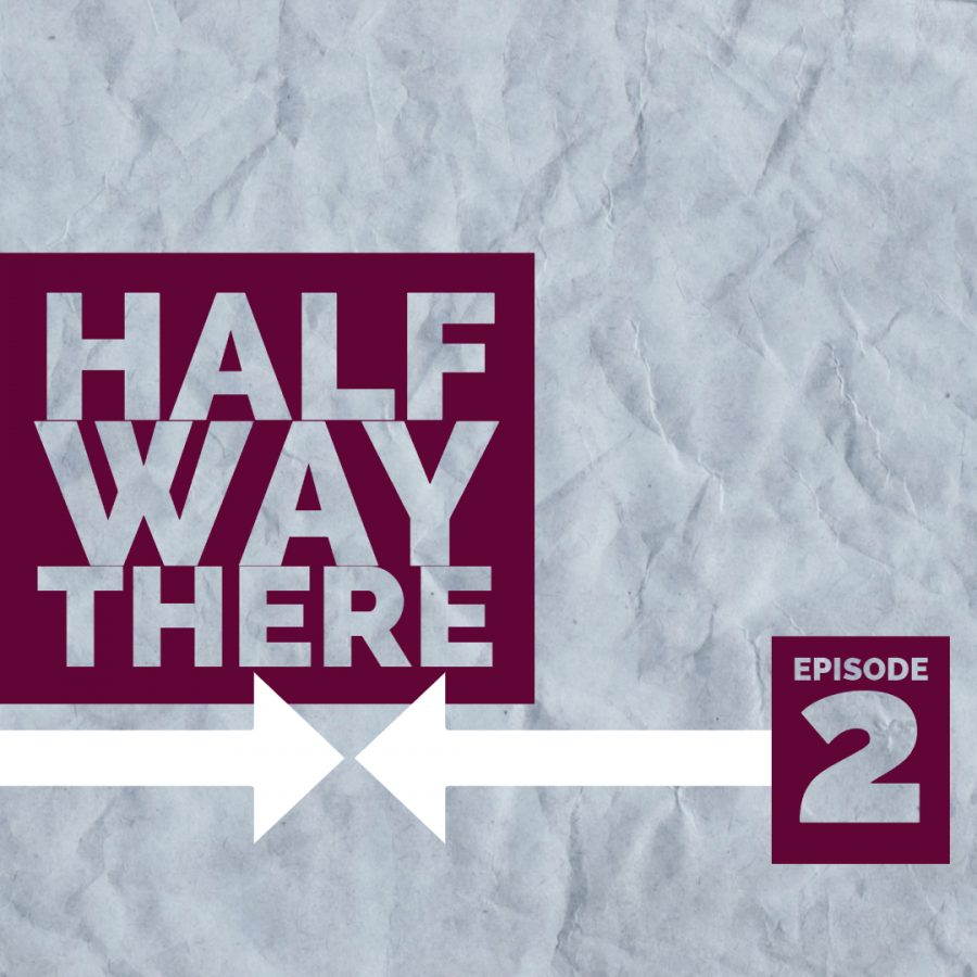 %22Halfway+There%22+Podcast%3A+Episode+2
