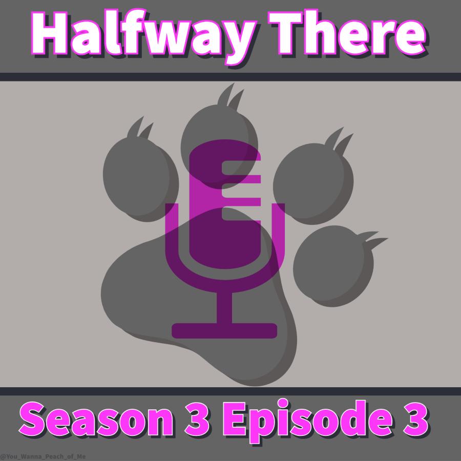 Halfway There: Season 3, Episode 3